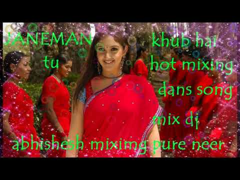 Janeman Tu Khub Hai Dj Mix By Abhishesh