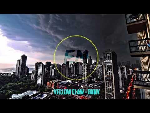 Yellow Claw - DKNY [Trap]