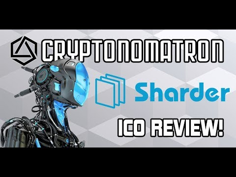 SHARDER PROTOCOL ICO Review! Cross-chain Distributed Storage and Mining Hardware!
