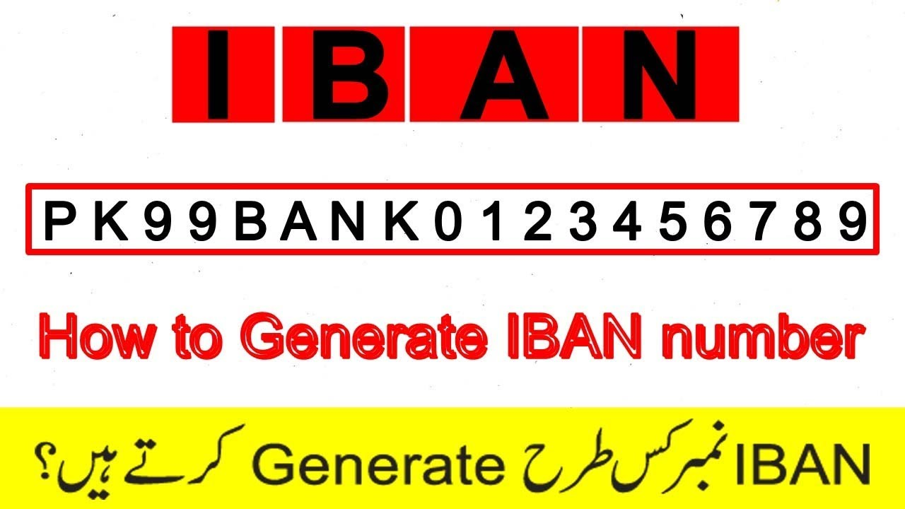 How To Generate Iban Number Of Any Bank Account Urdu Hindi 2018