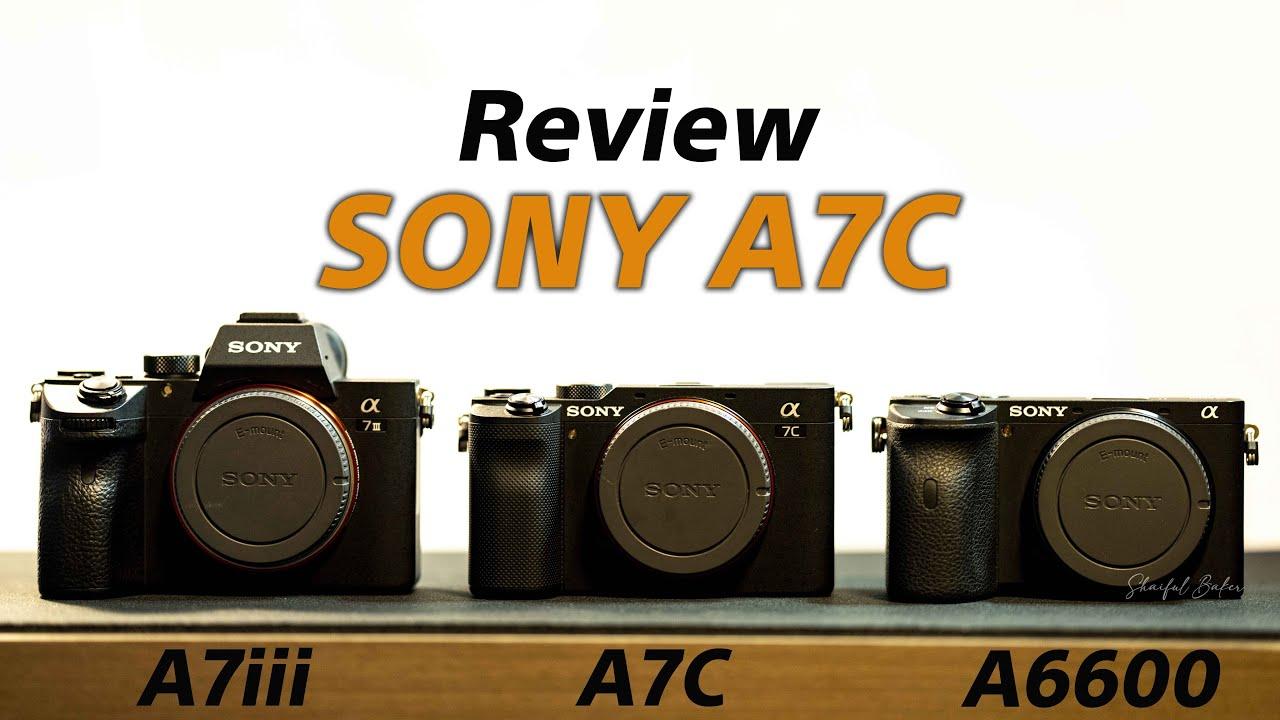 Review SONY A7C pertama di Malaysia ...