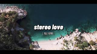 Stereo love [ Yoje remix ] II cocok buat backsound video, no copyright music.