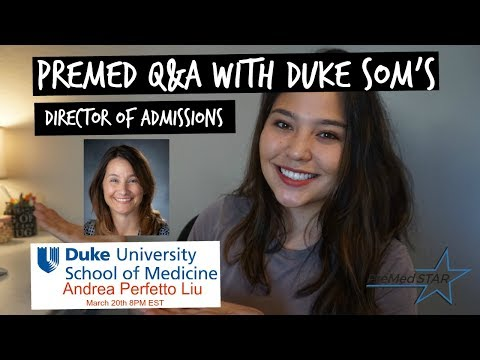 Webinar Alert! - Applying to Duke School of Medicine, Q&A with the Director of Admissions