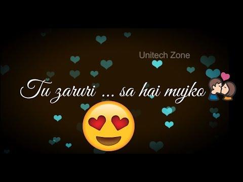 Tu Zaroori Sa Hai Mujhko ❤    Female Version ❤   Love ❤ : Romantic 💏 WhatsApp Status Video 2017 💏