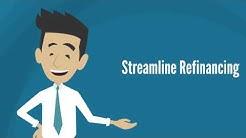 Streamline Refinancing