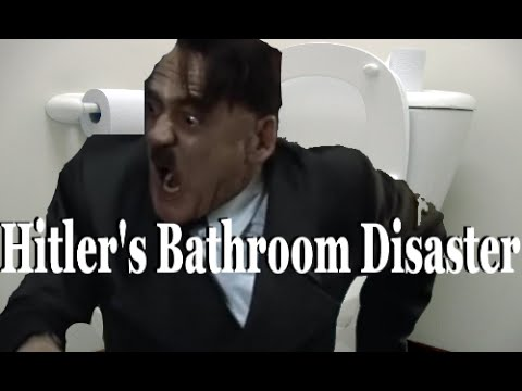 Hitler's Bathroom Disaster