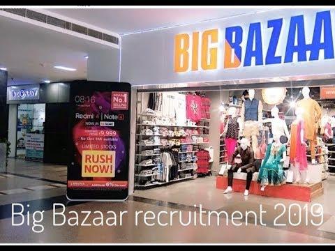 Big Bazaar recruitment 2019