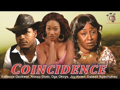 Coincidence     - Nigerian Nollywood  Movie