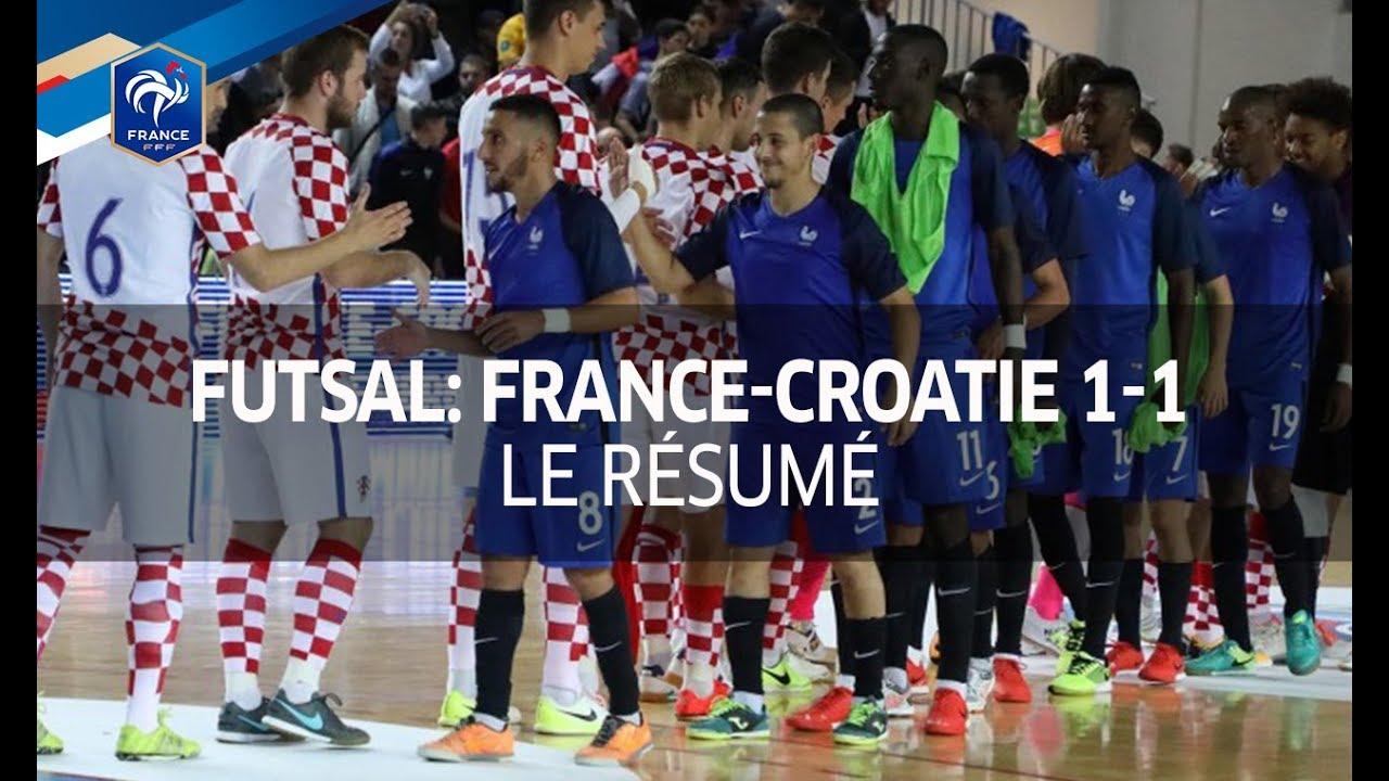 Futsal Barrage Aller Euro 2018 France Croatie 2017 1 1 Le Resume I Fff Youtube