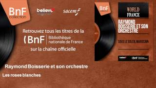 Raymond Boisserie Son Accordéon and Son Grand Orchestre - Here's To You