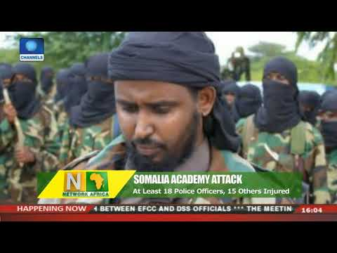 At Least 18 Police Officers, 15 Others Injured In Somalia Academy Attack | Network Africa |