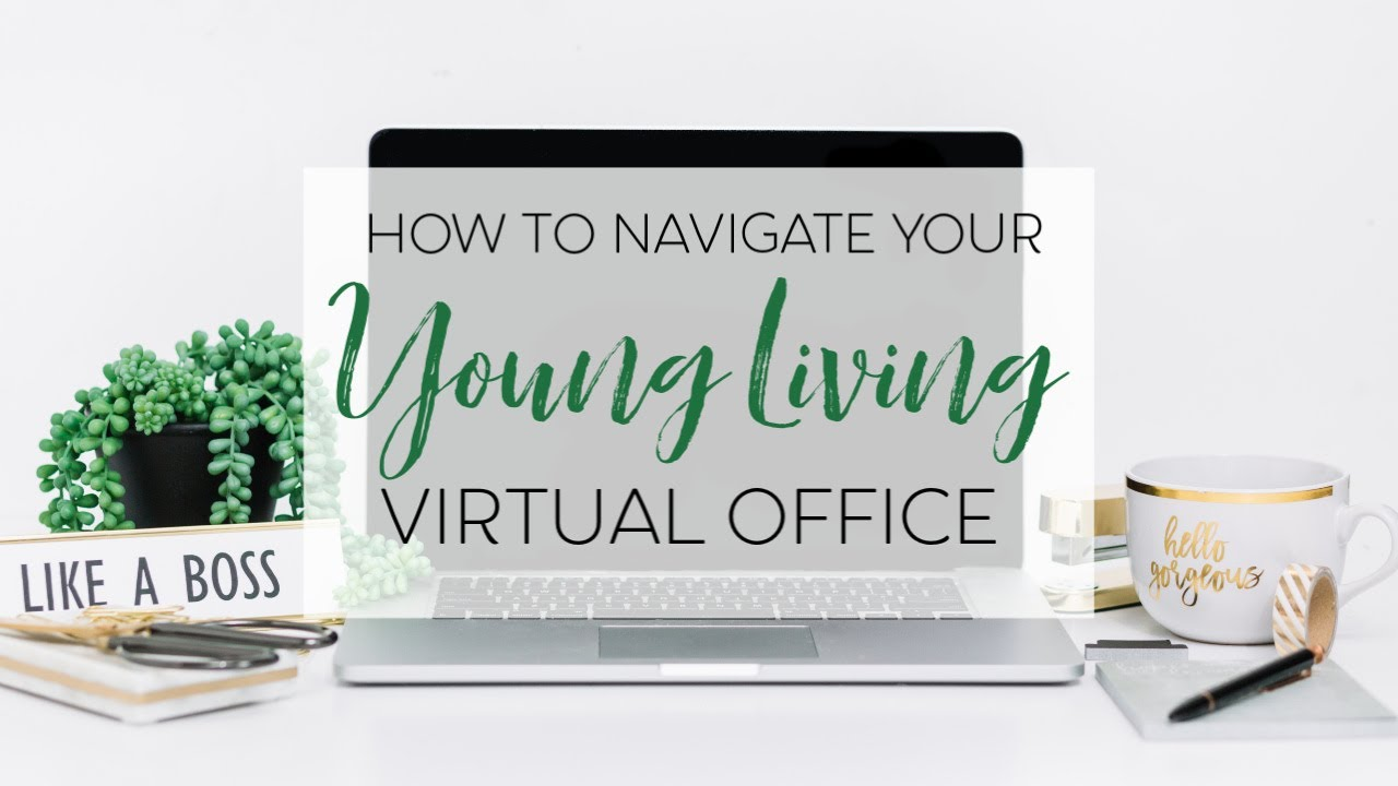 Young Living Virtual Office Brief Virtual Office Tour Youtube