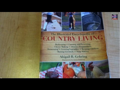 Off the Preppers Book Shelf (EP#8) The Illustrated Encyclopedia of Country Living book reivew