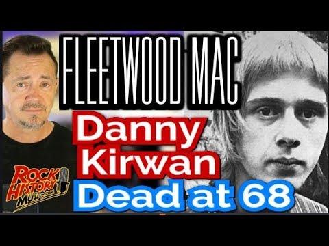 Former Fleetwood Mac Guitarist & Singer Danny Kirwan Dead At 68