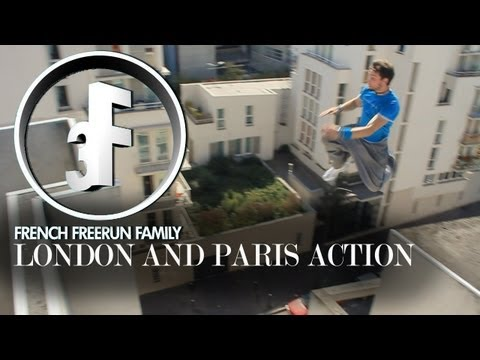 French Freerun Family - London and Paris Action 2011