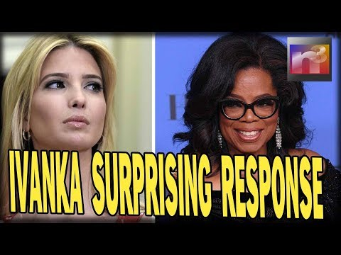 Ivanka Gives SURPRISING Response to Oprah's Golden Globe Speech, Instantly ATTACKED by Hollywood