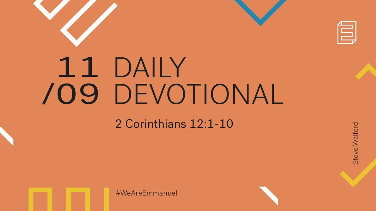 Daily Devotional with Steve Walford // 2 Corinthians 12:1-10 Cover Image