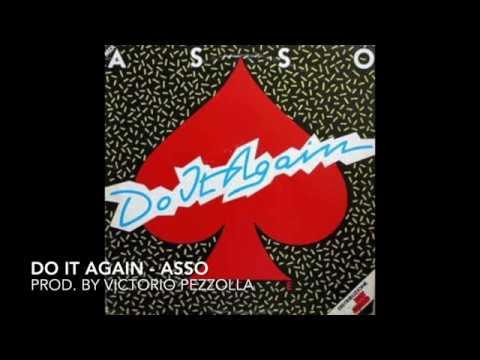 """Do it again - Asso - 12"""" italo disco 1983"""