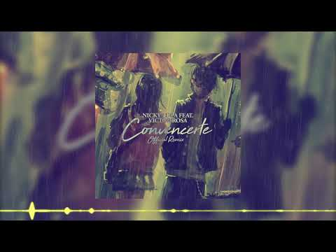 Nicky Luga Ft. Victor Rosa - Convencerte (Official Remix)