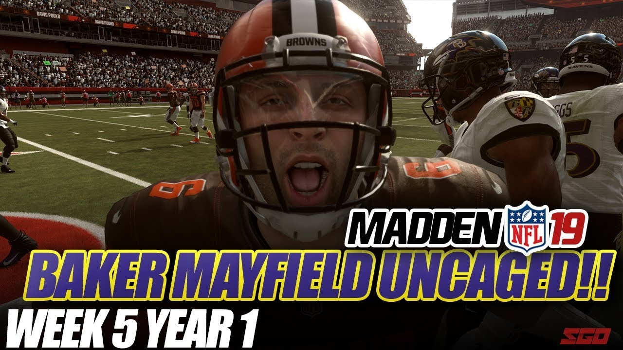 Madden 19 Connected Franchise   MAYFIELD UNCAGED!! Ravens vs Browns   Ep.5