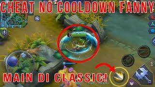 Cheat No Cooldown Fanny di Classic! - Mobile Legends