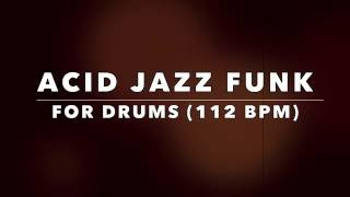 Acid Jazz Funk DRUM Backing Track - 112 BPM (No Drums)