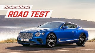 2019 Bentley Continental GT | Road Test
