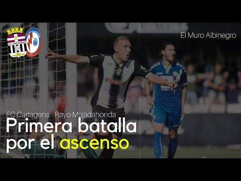 FC Cartagena - Rayo Majadahonda   El Muro Albinegro