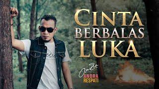 Andra Respati - CINTA BERBALAS LUKA (Official Music Video)