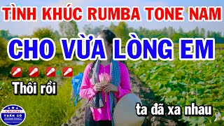 Tình Khúc Rumba Nhạc Sống Tone Nam   Cho Vừa Lòng Em   Dấu Chân Kỷ Niệm