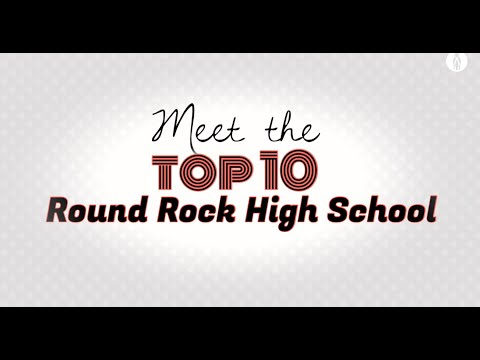 Round Rock High School Top 10 - 2016