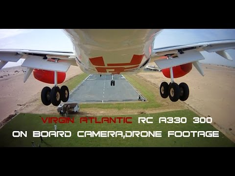 VIRGIN ATLANTIC RC A330-300 ON BOARD CAMERA,DRONE CHASE