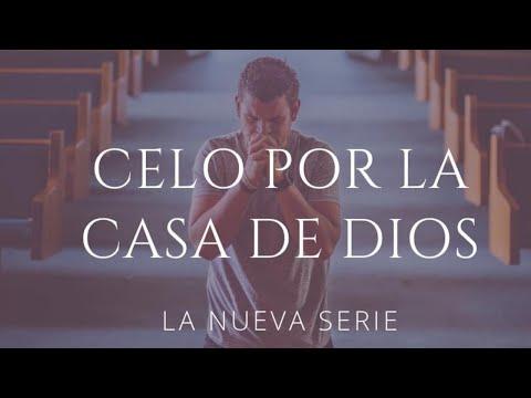 Cierre de la Serie: Celo por la Casa de Dios l Pastor Santos Cabral.