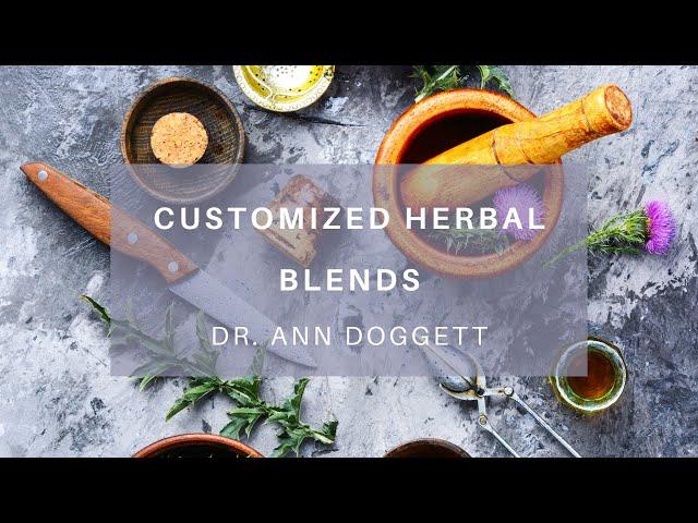 Holistic Remedies: Dr. Ann Makes an Herbal Blend