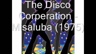 Disco Corperation  - Misaluba (1975)