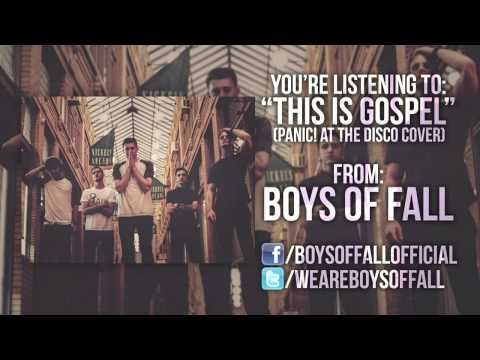 Panic! At The Disco - This Is Gospel (Boys Of Fall cover)