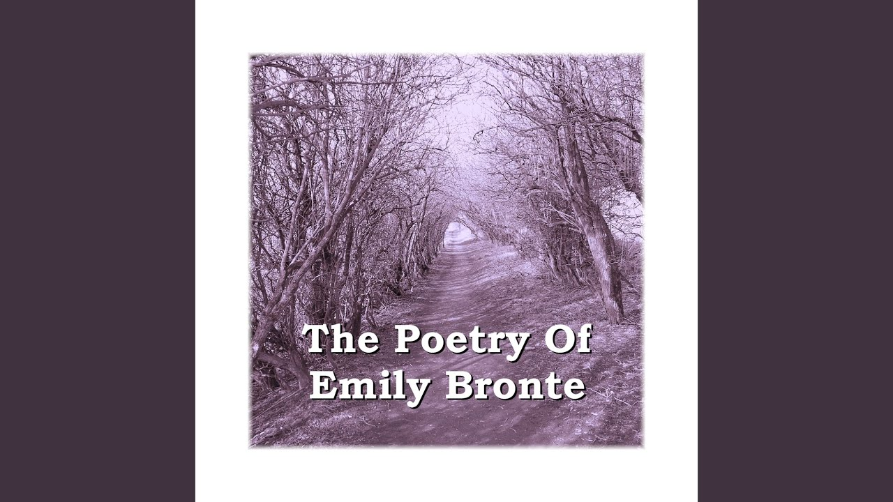 Emily Bronte - Remembrance - YouTube