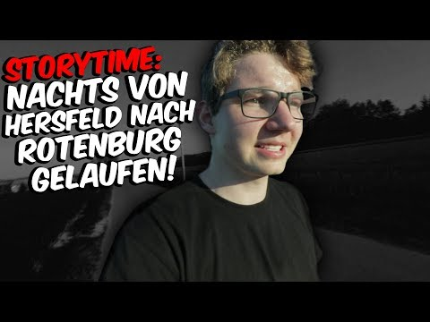 Nachts von Bad Hersfeld nach Rotenburg gelaufen   Storytime / Vlog #43   saschavona