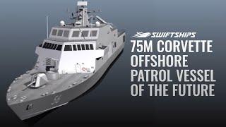 75M Corvette - Offshore Patrol Vessel of the Future