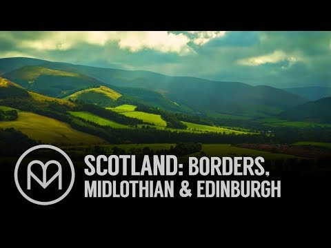 Scotland: Borders, Midlothian And Edinburgh
