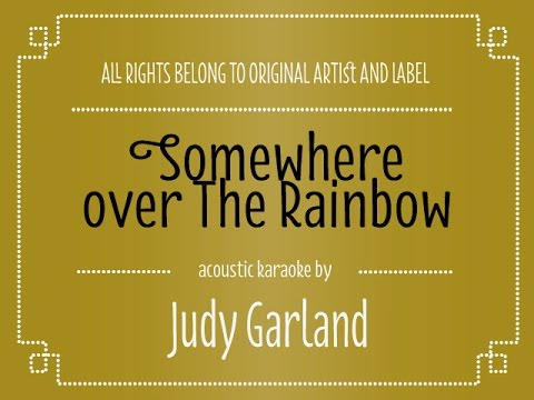 Judy Garland - Somewhere Over the Rainbow (Acoustic Karaoke/ Minus One)
