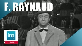 Repeat youtube video Fernand Raynaud