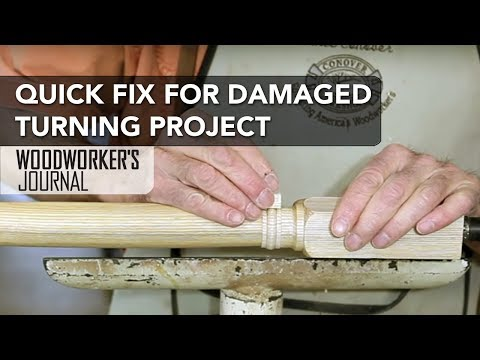 Quick and Easy Woodturning Project Repair