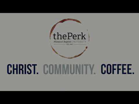 The Perk at Missouri Baptist University