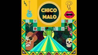 Chico Malo - Una Relación Abierta (Audio)