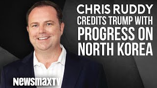 Chris Ruddy Credits Trump with Progress on North Korea