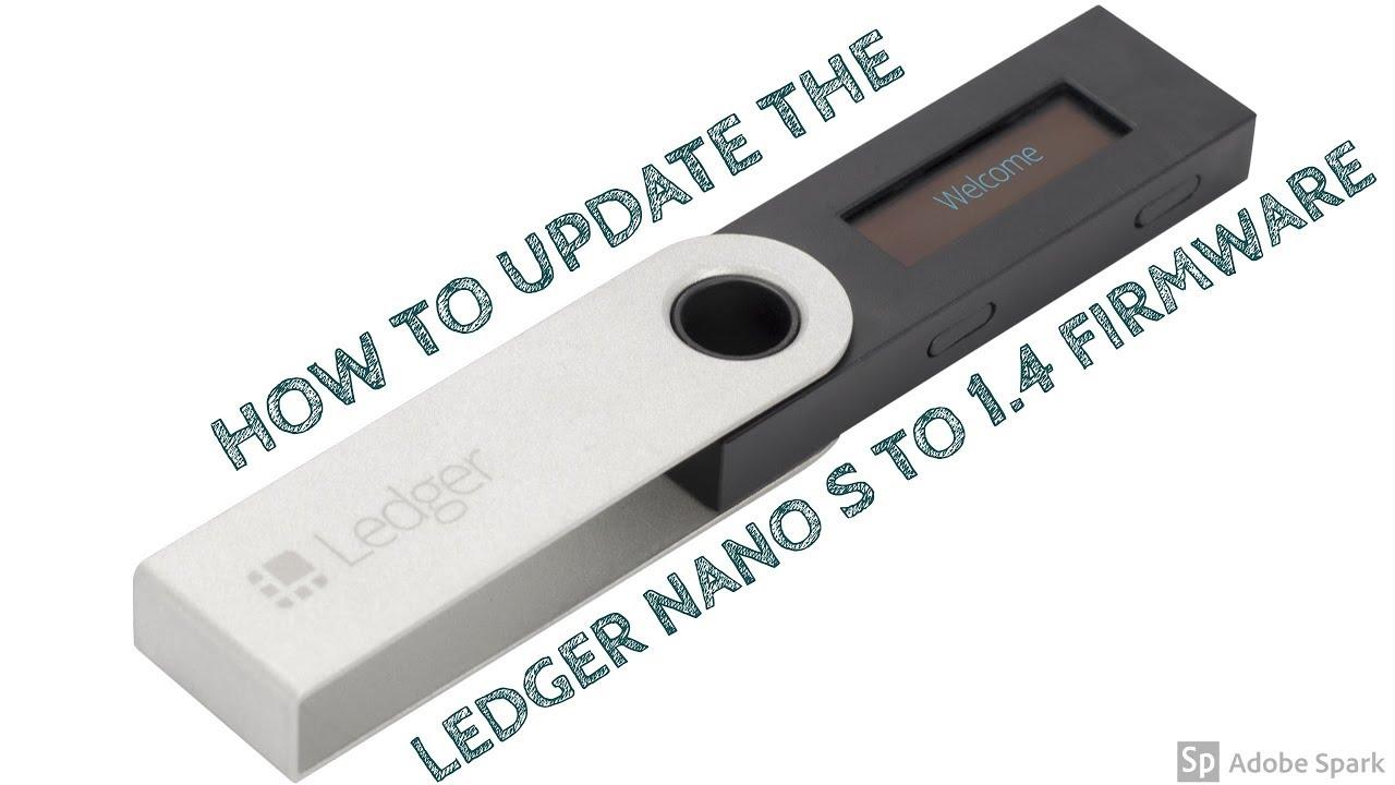 Ledger Nano S Update