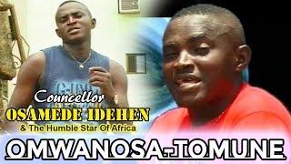 Benin Counselor Osamede Idehen Omwanosa-Tomune Full Album.mp3