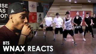 BTS 방탄소년단 - BULLETPROOF PT2  [ DANCE PRACTICE ] REACTION VIDEO #wnax