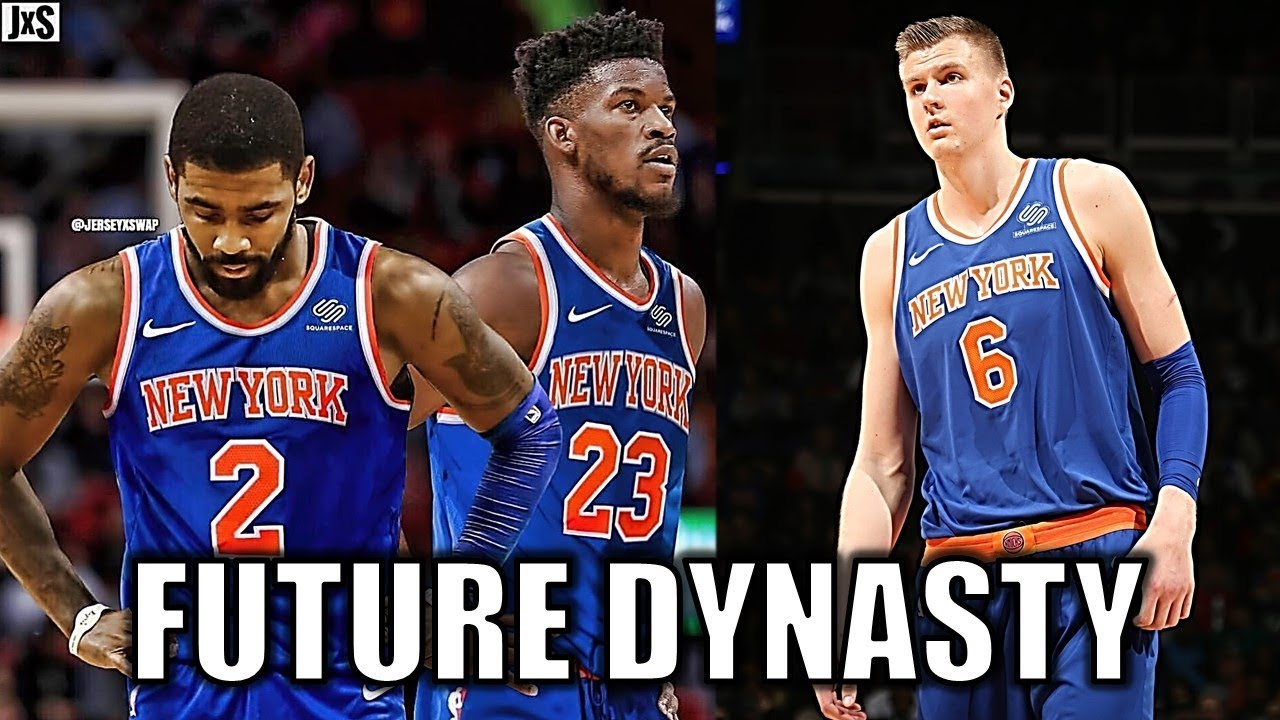 Why The New York Knicks Could Be A Dynasty By 2020 Youtube
